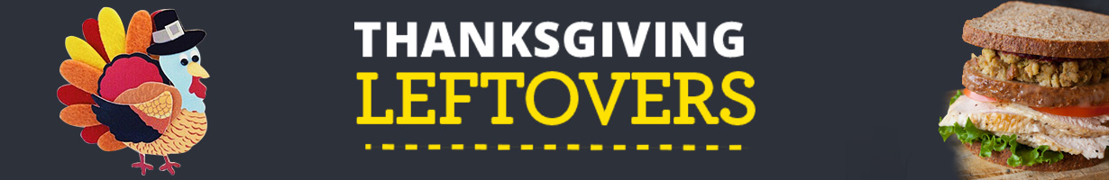Thanksgiving Leftovers Sale